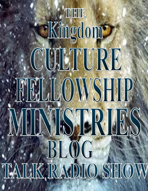 The Kingdom Culture Ministries ~ Blog Talk Radio Show