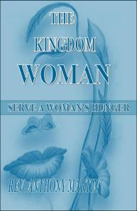 TKCFM-Front Cover-The Kingdom Woman ~ Serve a Woman's Hunger